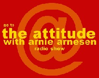 The Attitude with Arnie Arnesen radio show